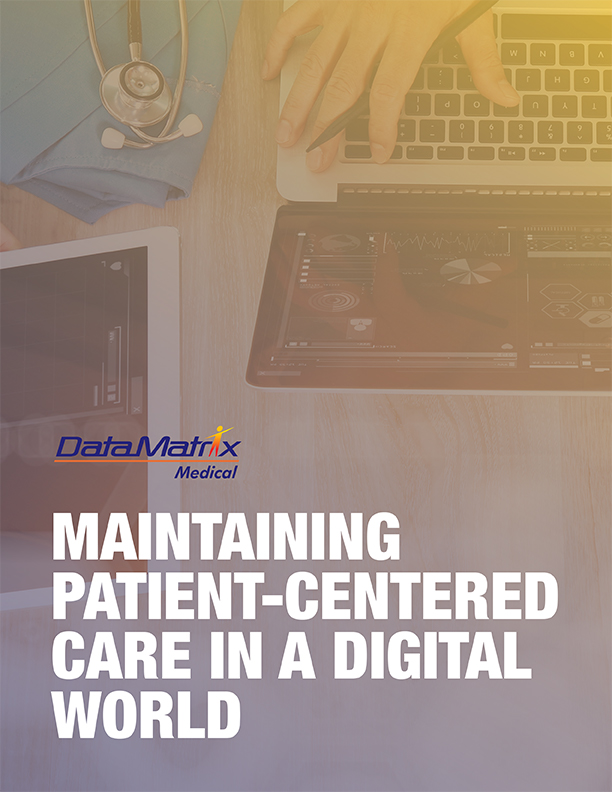 Maintaining patient centered care in a digital world