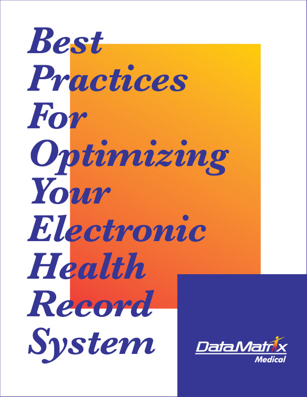 Best Practices For Optimizing Your Electronic Health Record System
